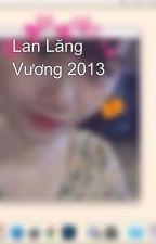 Lan Lăng Vương 2013 by yunmiebui