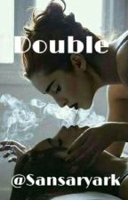 Double [Camren] by Sansaryark