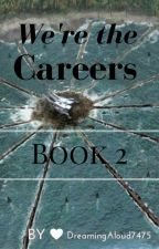 We're the Careers Book 2 by DreamingAloud7475