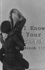 [GirlxGirl] - I Know Your Secret, Bitch!!! by Christance