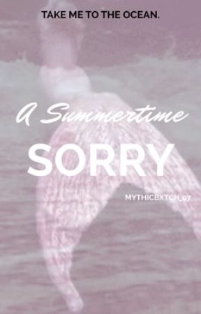 ♡A Summertime Sorry ||a roleplay||♡ by mythicbxtch_07