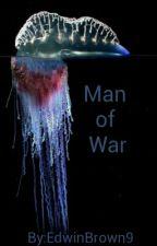Man Of War by EdwinBrown9