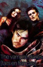The Vampire diaries [ Faits en français] by _uniqua_