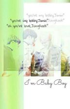 I'm baby boy ◇ pjm + jjk {HIATUS} by swokanji
