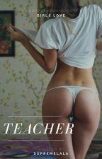 Teacher || Camren by LalaJergii