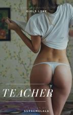 Teacher || Camren by LalaJergii