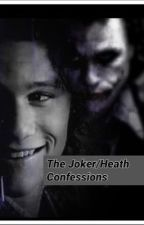 The Joker / Heath Ledger Confessions  by Jokerxelsa