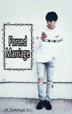 Forced Marriage by _xX_DarkAngel_Xx_