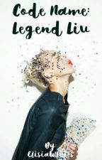 Code Name: Legend Liv (Book One in the Adventurous Series) by ElisiaWrites