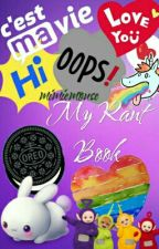 My Rant Book by mimiemouse