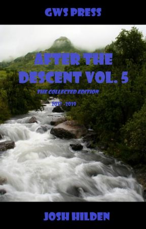 After The Descent Volume 5 (2017) by JoshHilden