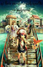 Mi Loca Aventura Pokemon(tu en pokemon) by alechanneko-Iamhappy