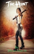 The Hunt (Teil 1)  by 20Jean-Marc16