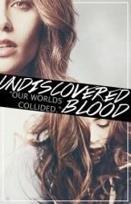 Undiscovered Blood by samch8