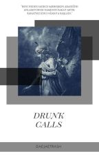 Drunk Calls•NamJin by Daejaetrash