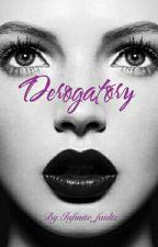 Derogatory (18+) by Infinite_faults