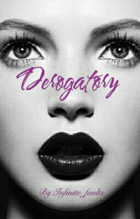 Derogatory (18+) by Infinite_faults