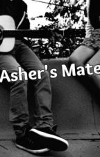Asher's Mate by MusicLover0112