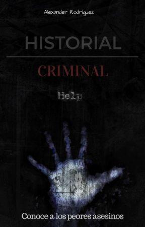 HISTORIAL CRIMINAL by Aledexnuk