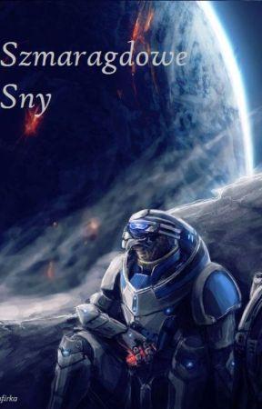 [Mass Effect] Szmaragdowe Sny by Zafirka