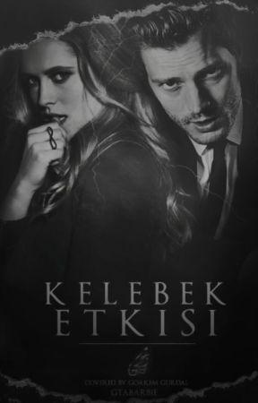 Kelebek Etkisi ╬ Styles by Gtabarbie