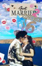 Casada A Los 16, 2 Temporada by raquel__mm