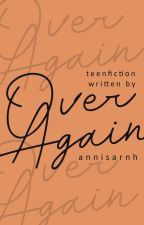 Over and Over Again (Revisi) by annisarnh