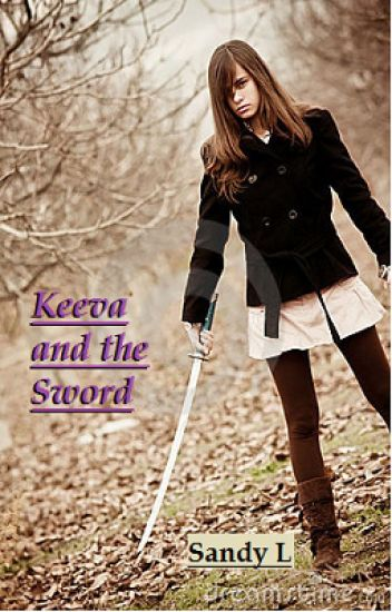Keeva and the Sword-In Progress, Minimal Editing