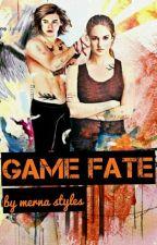 GAME FATE   لُعبة القَدر  by Merna_Harry