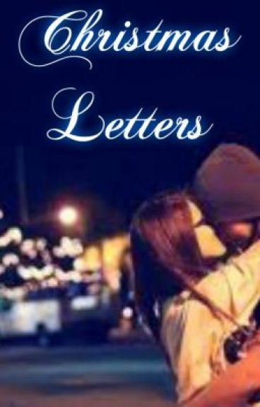 Christmas Letters (Completed)
