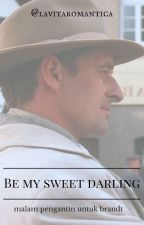Be My Sweet Darling [Fuhrmann's Lover #2] by lavitaromantica