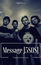 Message [5SOS] √ by dark_mooonlight