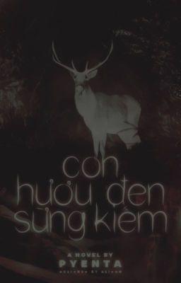 Đọc truyện Con hươu đen sừng kiếm
