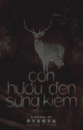 Đọc Truyện Con hươu đen sừng kiếm - Truyen4U.Net