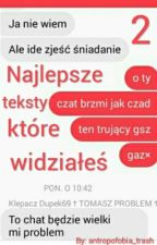 Najlepsze teksty które widziałeś 2 by antropofobia_trash