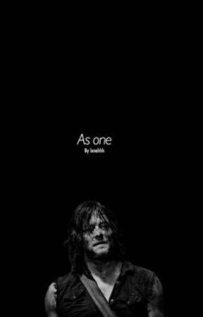 As one //A Daryl fan fiction// by Lunahx