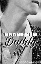 [+16]『Brand New Daddy』 || Baekhyun by candyFEVER101