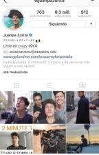 Instagram (Juanpa Zurita y tu) by FatimaGarcia831