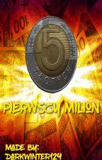 Pierwszy Milion by DarkWinter129