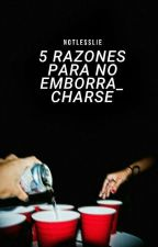 5 Razones Para No Emborracharse • Destiel AU © by Less117