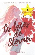 Os Laços de Stormer by LizUye