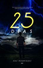 25 Días by SoloHaz