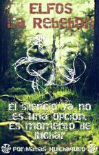 Elfos: La Rebelion by mattiaass
