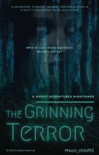 The Grinning Terror (Ghost Adventures × Reader) by Moon_child92