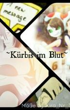 Kürbis im Blut- Kürbistumor FF by Kira_Nr_3