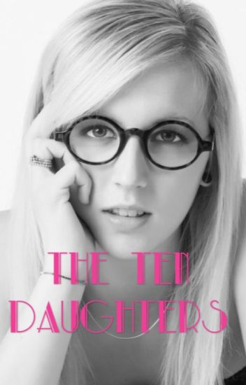 The Ten Daughters