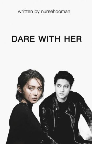DARE WITH HER (SPG)