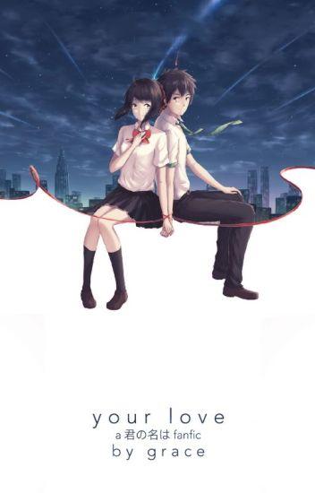 your love (Kimi no Na Wa fanfic)