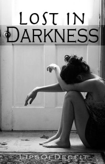 Lost In Darkness