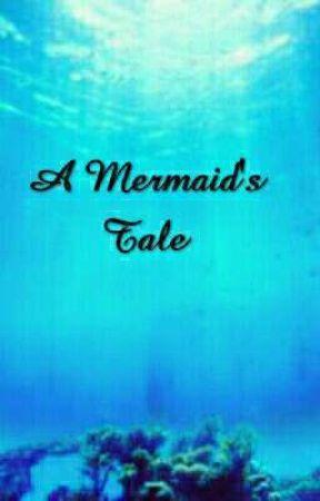 A Mermaid's Tale by LittlePonyStar